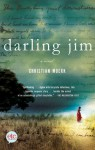 Darling Jim: A Novel - Christian Moerk