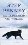 Tederheid van wolven - Stef Penney, Lidwien Biekmann, N. van der Hoeven