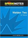 Walden Two (SparkNotes Literature Guide Series) - SparkNotes Editors