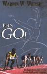 Let's Go!: The Epistle to the Hebrews for Twenty-First-Century Christians - Warren W. Wiersbe