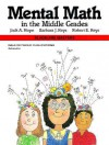 Mental Math in the Middle Grades 01615 - Jack A. Hope, Barbara J. Reys, Robert E. Reys