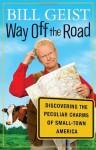 Way Off the Road - Bill Geist, Patrick G. Lawlor