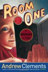 Room One: A Mystery or Two - Andrew Clements, Mark Elliott