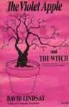 The Violet Apple & The Witch - David Lindsay, J.B. Pick