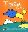 Teachers Pet: Timothy Flies South - Todd South, Advantage Publishers Group