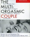 The Multi-Orgasmic Couple: Sexual Secrets Every Couple Should Know - Mantak Chia, Douglas Abrams, Rachel Carlton Abrams