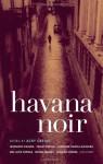 Havana Noir - Achy Obejas