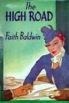 The High Road - Faith Baldwin