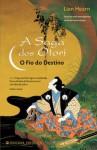 O Fio do Destino (A Saga dos Otori, #5) - Lian Hearn, Isabel Nunes