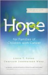 Hope for Families of Children with Cancer - Lynda Young, Johnnathan Ward