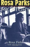 Rosa Parks: My Story - Rosa Parks, James Haskins