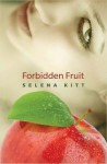 Forbidden Fruit - Selena Kitt