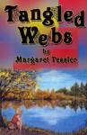 Tangled Webs - Margaret Tessler