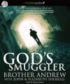 God's Smuggler - Brother Andrew, John Sherrill, Elizabeth Sherrill, Simon Vance