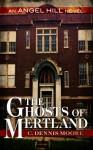 The Ghosts of Mertland (An Angel Hill novel) - C. Dennis Moore