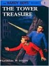 The Tower Treasure - Franklin W. Dixon
