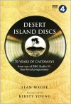 Desert Island Discs: 70 Years of Castaways - Kirsty Young, Sean Magee