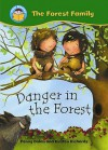 Danger in the Forest. Written by Penny Dolan - Penny Dolan