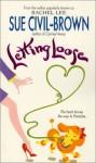 Letting Loose - Sue Civil-Brown