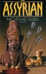 The Assyrian - Nicholas Guild