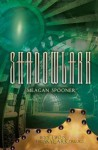 Shadowlark (The Skylark Trilogy) - Meagan Spooner