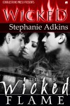 The Wicked Flame - Stephanie Adkins