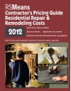 RSMeans Residential Repair & Remodeling Costs: Contractor's Pricing Guide - Bob Mewis, Christopher Babbitt, Ted Baker