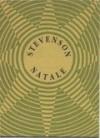 Natale. Quattordici preghiere scritte a Vailima e un sermone di Natale - Robert Louis Stevenson, Edoardo Albinati