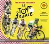 The Official Treasures: Le Tour de France - Serge Laget, Luke Edwardes-Evans, Bernard Hinault