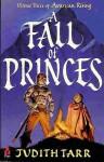 A Fall of Princes - Judith Tarr