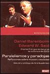 Paralelismos y Paradojas - Daniel Barenboim, Edward W. Said
