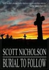Burial To Follow - Scott Nicholson