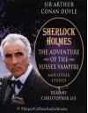 The Adventure of the Sussex Vampire and Other Stories - Arthur Conan Doyle