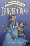 The Buried Cross - Cherith Baldry