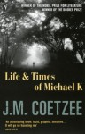 Life And Times Of Michael K - J.M. Coetzee