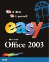 Easy Office 2003 - Nancy Lewis