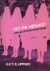 Get the Message? - Lucy R. Lippard