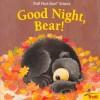 Good Night, Bear! - Joanne Mattern