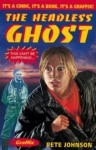 The Headless Ghost - Pete Johnson, Lucy Su