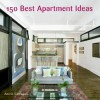 150 Best Apartment Ideas - Ana G. Canizares