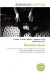 Danielle Steel - Agnes F. Vandome, John McBrewster, Sam B Miller II