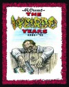 The Weirdo Years by R. Crumb: 1981-'93 - Robert Crumb, Aline Kominsky-Crumb