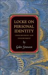 Locke on Personal Identity: Consciousness and Concernment (Princeton Monographs in Philosophy) - Galen Strawson