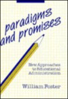 Paradigms and Promises - William Foster