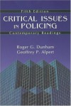 Critical Issues in Policing: Contemporary Readings - Roger G. Dunham
