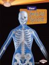 Your Skeletal System - Caroline Arnold