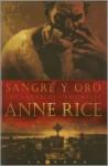 Sangre y Oro (Crónicas Vampíricas, #8) - Anne Rice
