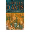 The Accusers (Marcus Didius Falco, #15) - Lindsey Davis