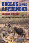 Bugles in the Afternoon - Ernest Haycox, Richard W. Etulain