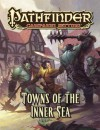 Pathfinder Campaign Setting: Towns of the Inner Sea - Judy Bauer, Logan Bonner, Nicholas Logue, Matt Vancil